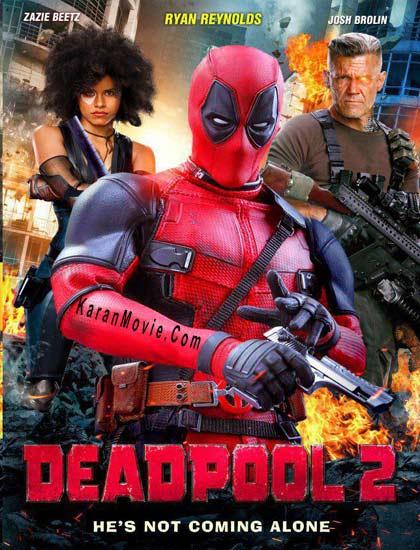 دانلود فیلم Deadpool 2 2018 با لینک مستقیم