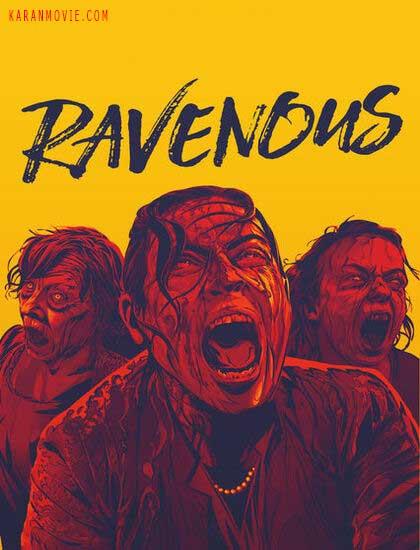 دانلود فیلم حریص دوبله فارسی Ravenous 2017