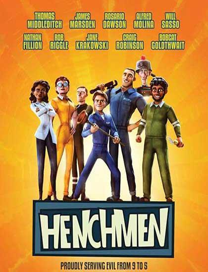 دانلود انیمیشن دوبله فارسی هنچمن 2018 Henchmen