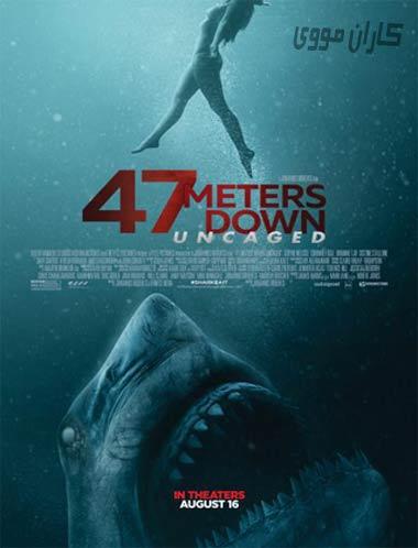 دانلود فیلم 47 Meters Down Uncaged 2019 زیرنویس فارسی چسبیده
