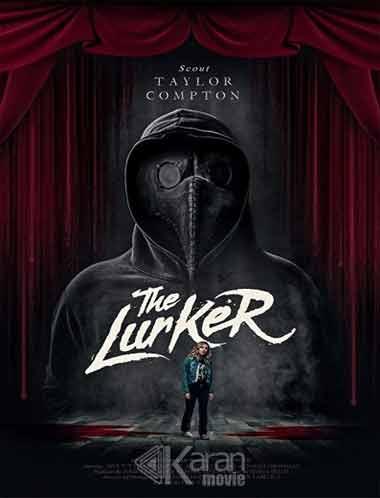 دانلود فیلم The Lurker 2019