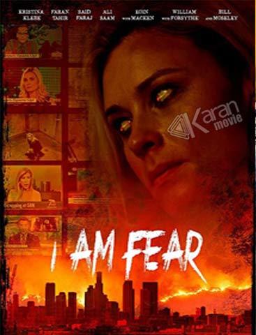 دانلود فیلم I Am Fear 2020