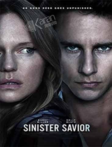 دانلود فیلم Sinister Savior 2020