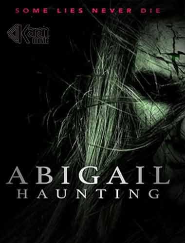 دانلود فیلم Abigail Haunting 2020