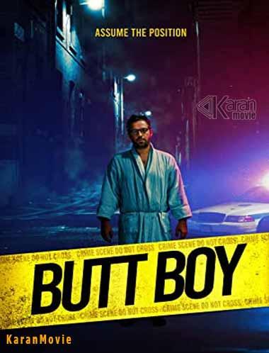دانلود فیلم Butt Boy 2019