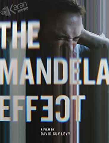 دانلود فیلم The Mandela Effect 2019