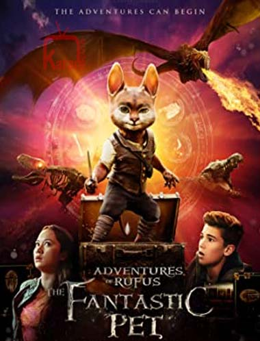 دانلود فیلم Adventures of Rufus the Fantastic Pet 2020