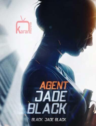 دانلود فیلم Agent Jade Black 2020