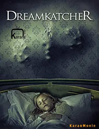 دانلود فیلم Dreamkatcher 2020