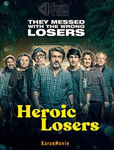 دانلود فیلم Heroic Losers 2019