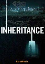 دانلود فیلم Inheritance 2020 دوبله فارسی