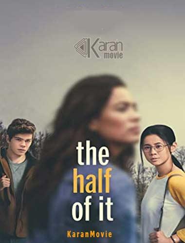 دانلود فیلم The Half of It 2020