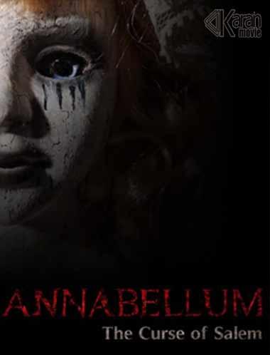 دانلود فیلم Annabellum The Curse of Salem 2019
