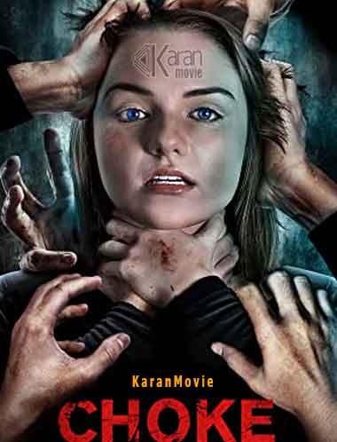 دانلود فیلم Choke 2020