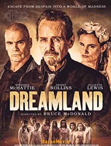 دانلود فیلم Dreamland 2019