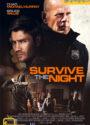 دانلود فیلم شب را زنده بمان Survive The Night 2020 با زیرنویس فارسی – کاران مووی