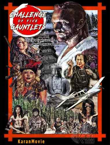 دانلود فیلم Challenge of Five Gauntlets 2018