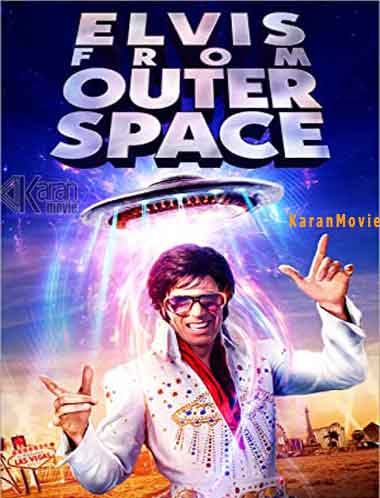 دانلود فیلم Elvis from Outer Space 2020