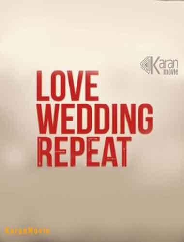 دانلود فیلم Love Wedding Repeat 2020