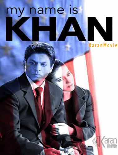 دانلود فیلم My Name Is Khan 2010
