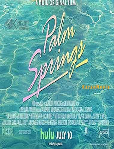 دانلود فیلم Palm Springs 2020