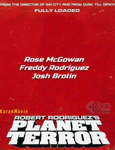 دانلود فیلم Planet Terror 2007