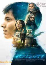 دانلود فیلم Proximity 2020 دوبله فارسی