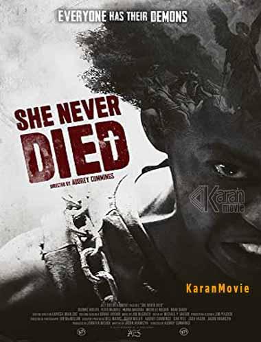 دانلود فیلم She Never Died 2019