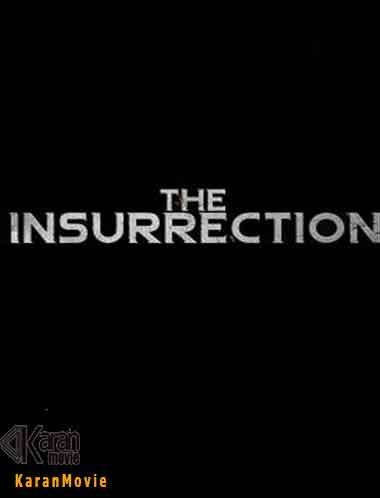 دانلود فیلم The Insurrection 2020