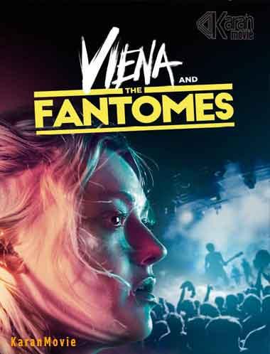 دانلود فیلم Viena and the Fantomes 2020