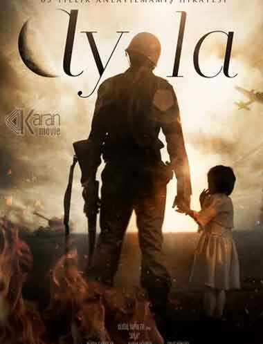 دانلود فیلم Ayla The Daughter of War 2017 دوبله فارسی