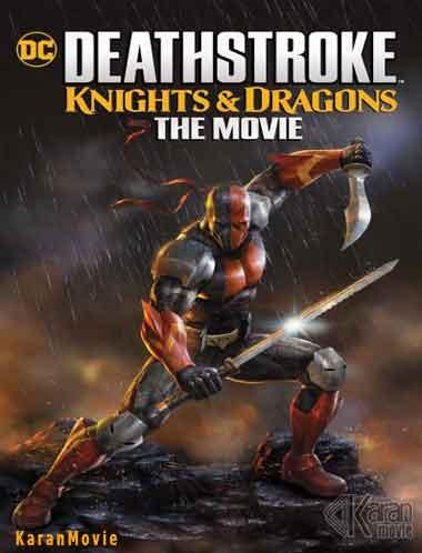 دانلود انیمیشن Deathstroke: Knights & Dragons 2020