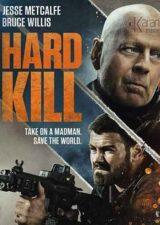 دانلود فیلم Hard Kill 2020 دوبله فارسی