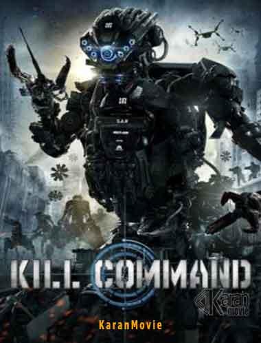 دانلود فیلم Kill Command 2016