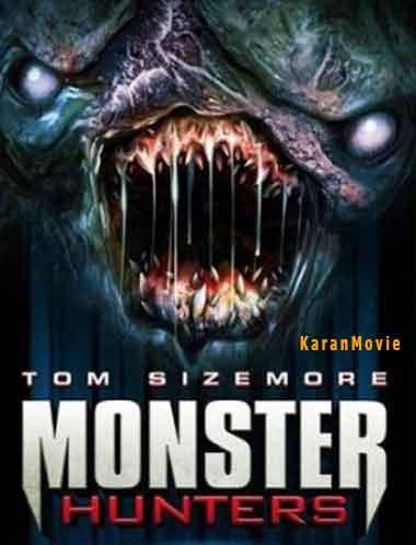 دانلود فیلم Monster Hunters 2020