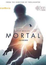 دانلود فیلم Mortal 2020 دوبله فارسی