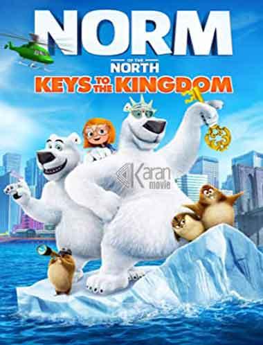 دانلود انیمیشن Norm of the North Keys to the Kingdom 2018 دوبله فارسی