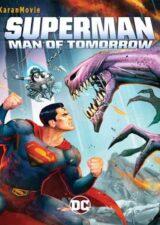 دانلود انیمیشن سوپرمن مرد فردا Superman Man of Tomorrow 2020 دوبله فارسی