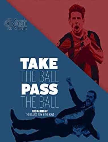 دانلود فیلم Take The Ball Pass The Ball 2018 دوبله فارسی