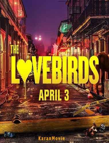 دانلود فیلم The Lovebirds 2020 دوبله فارسی