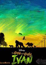 دانلود فیلم The One and Only Ivan 2020 دوبله فارسی