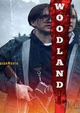 دانلود فیلم Woodland 2018