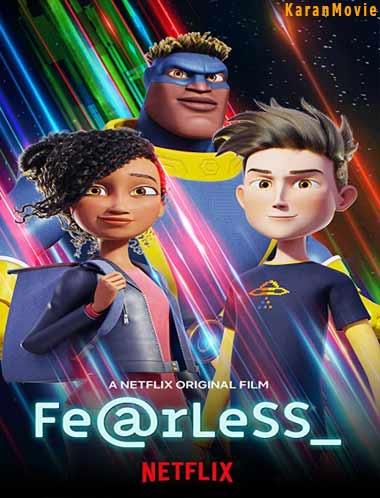 دانلود انیمیشن Fearless 2020 بیباک