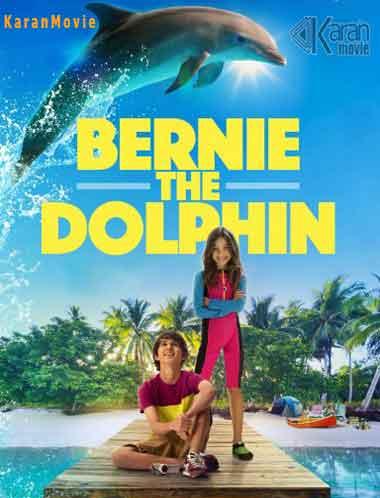 دانلود فیلم Bernie The Dolphin 2018 دوبله فارسی