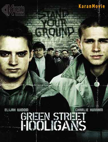 دانلود فیلم Green Street Hooligans 2005 دوبله فارسی