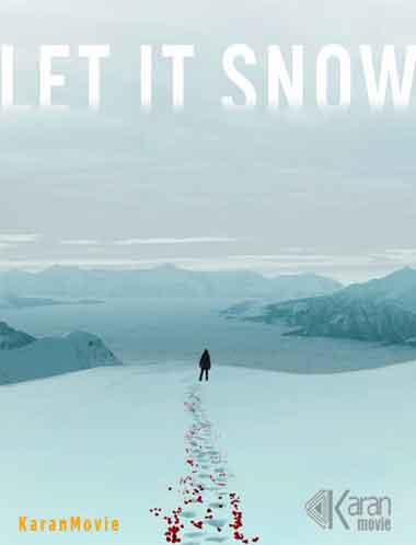 دانلود فیلم Let It Snow 2020
