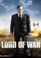 دانلود فیلم Lord of War 2005