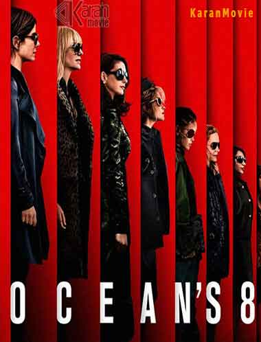 دانلود فیلم Ocean's 8 2018 دوبله فارسیبا لینک مستقیم