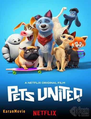 دانلود انیمیشن Pets United 2020
