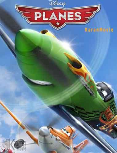 دانلود انیمیشن Planes 2013 دوبله فارسی